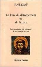 Le livre du détachement et de la paix...